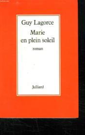 Marie En Plein Soleil. - Couverture - Format classique