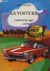 La Voiture A Travers Les Ages - Couverture - Format classique