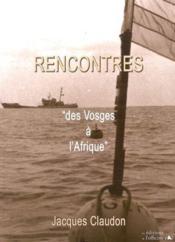 Rencontre des Vosges à l'Afrique - Couverture - Format classique