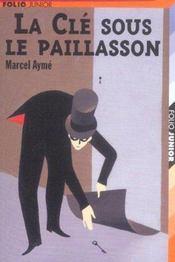 La Cle Sous Le Paillasson Et Autres Nouvelles - Intérieur - Format classique