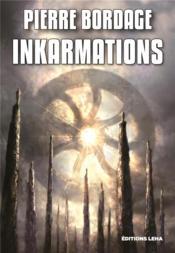 Inkarmations - Couverture - Format classique