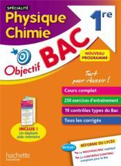 Objectif bac ; spécialité physique chimie ; 1re - Couverture - Format classique