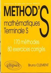 Method'S ; mathématiques ; terminale S ; 170 méthodes, 80 exercices corrigés - Intérieur - Format classique