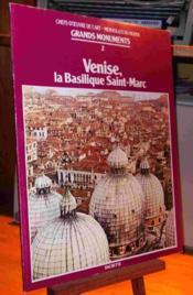 Venise. La Basilique Saint Marc - Couverture - Format classique