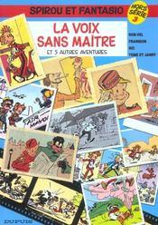 Les aventures de Spirou et Fantasio HORS-SERIE T.3 ; la voix sans maître et 5 autres aventures - Intérieur - Format classique