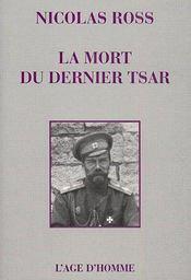 La mort du dernier tsar - Couverture - Format classique