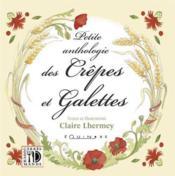 Petite anthologie des crepes et des galettes - Couverture - Format classique