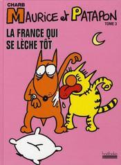 Maurice et Patapon t.3 ; la France qui se lèche tôt - Intérieur - Format classique