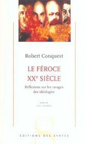 Le féroce XX siècle ; réflexions sur les ravages des idéologies - Intérieur - Format classique