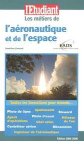 Les métiers de l'aéronautique et de l'espace (édition 2005/2006) - Intérieur - Format classique