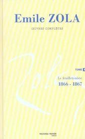 Intégrale Emile Zola t.2 ; le feuilletoniste (1866-1867) - Intérieur - Format classique