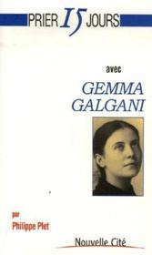 Prier 15 Jours Avec ; Gemma Galgani - Couverture - Format classique
