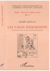 Las Casas Indigenistes : Etudes Sur La Vie ... - Couverture - Format classique