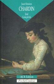 Chardin, l'homme et la légende - Intérieur - Format classique