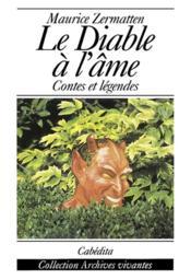 Le diable à l'âme ; contes et légendes - Couverture - Format classique
