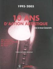 10 Ans D'Action Artistique - Couverture - Format classique