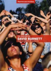 100 photos de David Burnett pour la liberté de la presse - Couverture - Format classique