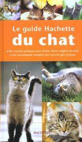 Le Guide Hachette Du Chat - Intérieur - Format classique