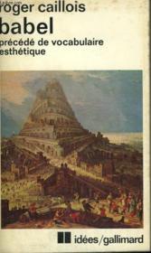 Babel Precede De Vocabulaire Esthetique. Collection : Idees N° 399 - Couverture - Format classique
