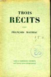 Trois Recits. - Couverture - Format classique