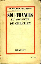 Souffrances Et Bonheur Du Chretien. - Couverture - Format classique