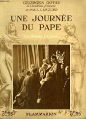 Une Journee De Pape. Collection : Les Bonnes Lectures. - Couverture - Format classique