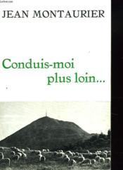 Conduis-Moi Plus Loin... - Couverture - Format classique
