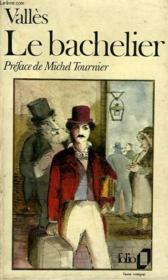 Jacques Vingtras - Ii - Le Bachelier - Couverture - Format classique