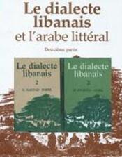 Dialecte Libanais T. 2 Bilingue (+ Libanais) (Avec Cd) - Intérieur - Format classique