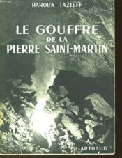 Le Gouffre De La Pierre Saint-Martin - Couverture - Format classique