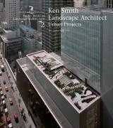 Ken Smith Landscape Architect Urban Project /Anglais - Couverture - Format classique