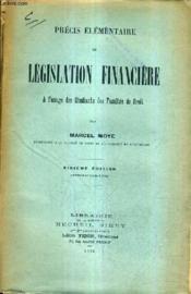 Precis Elementaire De Legislation Financiere A L'Usage Des Etudiants Des Facultes De Droit / 6e Edition Revisee Et Mise A Jour. - Couverture - Format classique