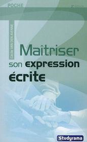 Maîtriser son expression écrite (2e édition) - Intérieur - Format classique