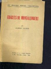 Charles De Montalembert / Collection Les Grandes Figures Chretiennes. - Couverture - Format classique