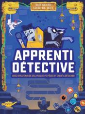 Apprenti détective ; avec 8 plateaux de jeu, plus de 70 pions et un dé à détacher - Couverture - Format classique