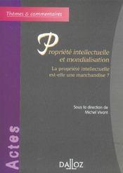 Propriete intellectuelle et mondialisation. la prop. intell. est-elle une marchandise ? - Intérieur - Format classique