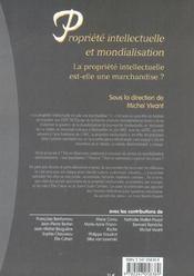 Propriete intellectuelle et mondialisation. la prop. intell. est-elle une marchandise ? - 4ème de couverture - Format classique
