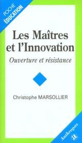 Les Maitres De L'Innovation - Couverture - Format classique
