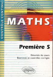 Controle Continu ; Mathématiques ; 1ère S - Couverture - Format classique