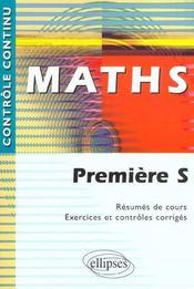 Controle Continu ; Mathématiques ; 1ère S - Intérieur - Format classique