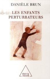 Les enfants perturbateurs - Intérieur - Format classique