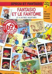 Les aventures de Spirou et Fantasio HORS-SERIE T.4 ; Fantasio et le fantôme et 4 autres aventures - Intérieur - Format classique