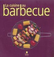 La Cuisine Au Barbecue - Intérieur - Format classique