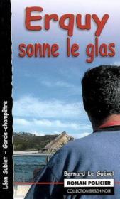 Erquy Sonne Le Glas - Couverture - Format classique