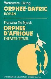 Orphée-dafric, roman ; orphée d'afrique, théâtre-rituel - Intérieur - Format classique