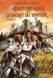 Arnaud Des Rajals Et Le Secret - Couverture - Format classique