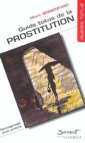 Guide totus - de la prostitution - Intérieur - Format classique