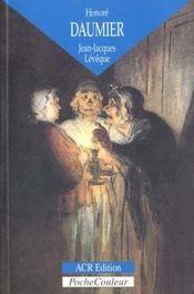 Honoré Daumier ; les dessins d'une comédie humaine - Intérieur - Format classique