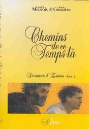 Chemins De Ce Temps-La. Memoire Ess. 2 - Intérieur - Format classique