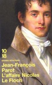 Les enquêtes de Nicolas Le Floch T.4 ; l'affaire Nicolas le Floch - Couverture - Format classique